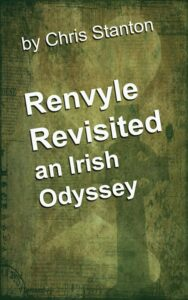 "FREE Copies of ""Renvyle Revisited, an Irish Odyssey"" by Chris Stanton"