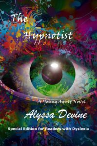 "Get your FREE Special Edition of ""The Hypnotist"" by Alyssa Devine Released for Readers with Dyslexia"